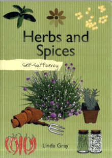 Self-sufficiency Herbs and Spices, Paperback Book