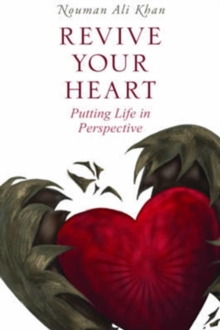 Revive Your Heart : Putting Life in Perspective, Hardback Book