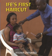 Ife's First Haircut, Hardback Book