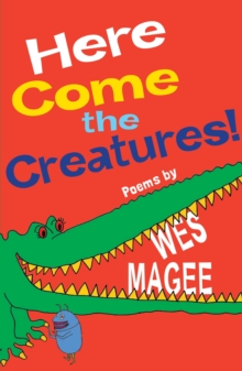 Here Come the Creatures!, Paperback Book