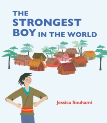 The Strongest Boy in the World, Hardback Book