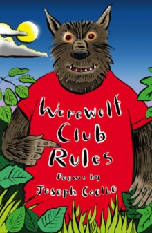 Werewolf Club Rules! : and other poems, Paperback / softback Book