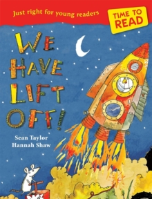 Time to Read: We Have Lift-Off!, Paperback Book