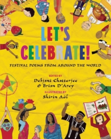 Let'S Celebrate! : Festival Poems from Around the World, Paperback Book
