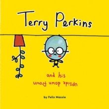 Terry Perkins and His Upside Down Frown, Hardback Book