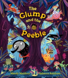 The Glump and the Peeble, Paperback Book