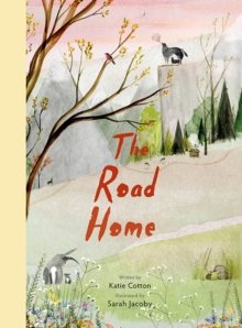 The Road Home, Hardback Book