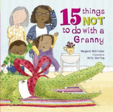 15 Things Not To Do With a Granny, Paperback Book