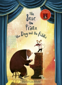 The Bear, The Piano, The Dog and the Fiddle, Hardback Book