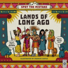 Spot the Mistake: Lands of Long Ago, Hardback Book