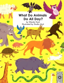 What Do Animals Do All Day?, Hardback Book