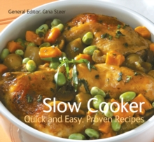 Slow Cooker : Quick & Easy, Proven Recipes, Paperback / softback Book
