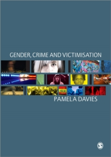 Gender, Crime and Victimisation, Paperback / softback Book