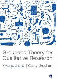 Grounded Theory for Qualitative Research : A Practical Guide, Paperback / softback Book