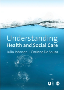 Understanding Health and Social Care : An Introductory Reader, Paperback / softback Book