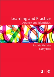 Learning and Practice : Agency and Identities, Paperback Book