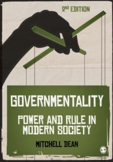 Governmentality : Power and Rule in Modern Society, Paperback / softback Book