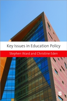 Key Issues in Education Policy, Paperback / softback Book