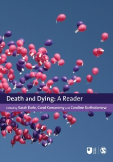 Death and Dying : A Reader, Paperback Book