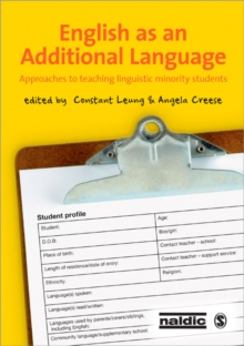 English as an Additional Language : Approaches to Teaching Linguistic Minority Students, Paperback Book
