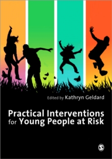 Practical Interventions for Young People at Risk, Paperback Book