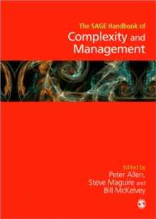 The Sage Handbook of Complexity and Management, Hardback Book