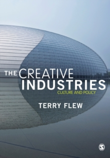 The Creative Industries : Culture and Policy, Paperback / softback Book