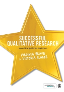 Successful Qualitative Research : A Practical Guide for Beginners, Paperback / softback Book