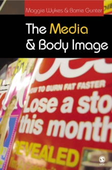 The Media and Body Image : If Looks Could Kill, PDF eBook