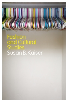 Fashion and Cultural Studies, Paperback / softback Book