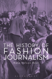 The History of Fashion Journalism, Paperback Book