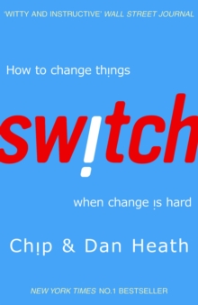 Switch : How to change things when change is hard, Paperback Book