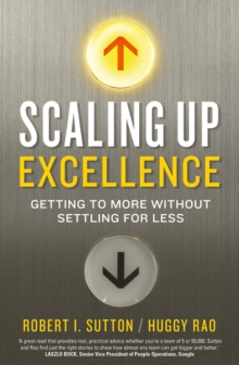 Scaling up Excellence, Paperback Book