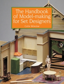 The Handbook of Model-making for Set Designers, Paperback / softback Book
