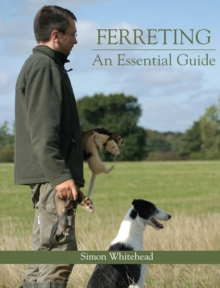 Ferreting : An Essential Guide, Hardback Book