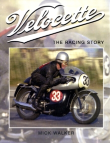 Velocette: The Racing Story, Hardback Book