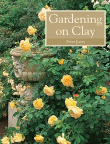 Gardening on Clay, Paperback / softback Book