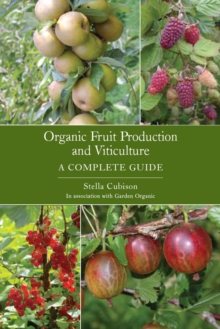Organic Fruit Production and Viticulture, Paperback / softback Book