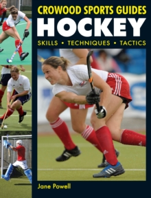 Hockey : Skills, Techniques, Tactics, Paperback Book