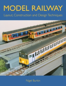 Model Railway Layout, Construction and Design Techniques, Paperback Book