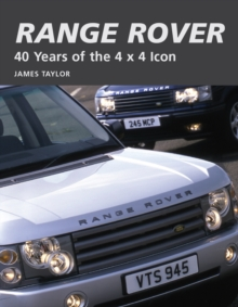 Range Rover : 40 Years of the 4x4 Icon, Hardback Book