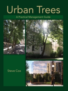 Urban Trees : A Practical Management Guide, Hardback Book