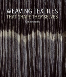 Weaving Textiles That Shape Themselves, Hardback Book