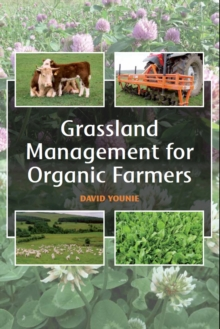 Grassland Management for Organic Farmers, Paperback / softback Book