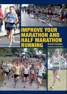 Improve Your Marathon and Half Marathon Running, Paperback / softback Book