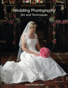 Wedding Photography : Art and Techniques, Paperback / softback Book