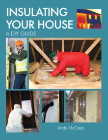 INSULATING YOUR HOUSE : A DIY Guide, EPUB eBook