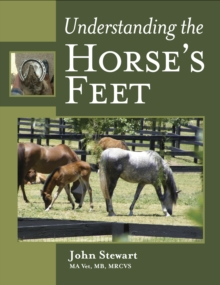 Understanding the Horse's Feet, Hardback Book