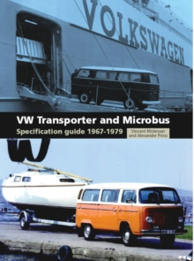 VW Transporter and Microbus Specification Guide 1967-1979, Paperback Book