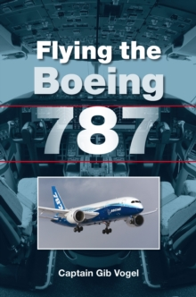 Flying the Boeing 787, Paperback / softback Book